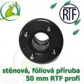 PVC příruba fóliová 50 mm, fóliový prostup extra, RTF