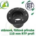 PVC příruba fóliová 110 mm, fóliový prostup extra, RTF