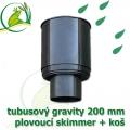 Gravitační skimmer 200 mm s košem na hrubé nečistoty