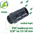 PVC šroubovací trn, 3/8 externí závit, trn na 16-18 mm hadici