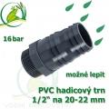 PVC šroubovací trn, 1/2 externí závit, trn na 20-22 mm hadici