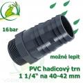 PVC šroubovací trn, 1 1/4 externí závit, trn na 40-42 mm hadici