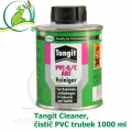 Tangit Cleaner, čistič PVC trubek 1000 ml