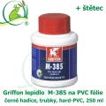 Griffon lepidlo M-385 na PVC fólie, černé hadice, trubky, hard-PVC, 250 ml + štětec