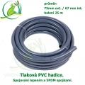 Tlaková PVC hadice 75mm ext. / 67 mm int. , cena za 1 metr 294 Kč, při odběru celého balení 25 metrů