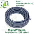 Tlaková PVC hadice 110mm ext. / 100 mm int. , cena za 1 metr 507,50 Kč, při odběru celého balení 25 metrů