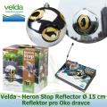 Reflektor pro Oko dravce - Velda Heron Stop Reflector Ø 15 cm