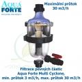 Filtrace pevných částic Aqua Forte Multi Cyclone, min. průtok 3 m3/h, max. průtok 30 m3/h