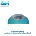 Transparentní kryt pro tlakový filtr Aqua Forte EconoBead