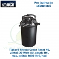Tlaková filtrace Green Reset 40, včetně 20 Watt UV, pro jezírka do 16000 litrů, obsah 40 l, max. průtok 8000 litrů/hod.