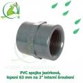 PVC spojka jezírková, lepení 63 mm na 2 interní šroubení