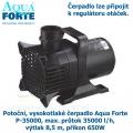 Potoční, vysokotlaké čerpadlo Aqua Forte P-35000, max. průtok 35000 l/h, výtlak 8,5 m, příkon 650W