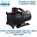 Potoční, vysokotlaké čerpadlo Aqua Forte P-40000, max. průtok 38500 l/h, výtlak 11 m, příkon 1000W