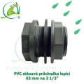 Extra pevná PVC stěnová průchodka 63 mm, napojení lepení/lepení a 2 1/2 coulový ext. závit, s dvojím těsněním