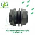 Extra pevná PVC stěnová průchodka 75 mm, napojení lepení/lepení a 3 coulový ext. závit, s dvojím těsněním