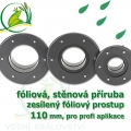 PVC příruba fóliová 110 mm, fóliový prostup zesílený
