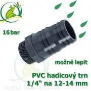 PVC šroubovací trn, 1/4 externí závit, trn na 12-14 mm hadici