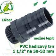 PVC šroubovací trn, 1 1/2 externí závit, trn na 50-52 mm hadici