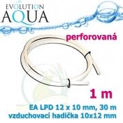 Vzduchovací hadička perforovaná EA LPD 10x12 mm - 1 metr