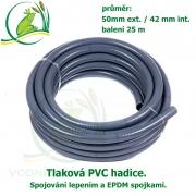 Tlaková PVC hadice 50mm ext. / 42 mm int. , cena za 1 metr 117,50 Kč, při odběru celého balení 25 metrů