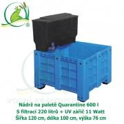 Nádrž na paletě Quarantine 600 l s filtrací 220 litrů + UV zářič 11 Watt, 120 x 100 x 76 cm