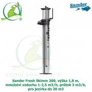 Sander Fresh Skimm 200, výška 1,8 m, množství vzduchu 1-2,5 m3/h, průtok 3 m3/h, pro jezírka do 20 m3