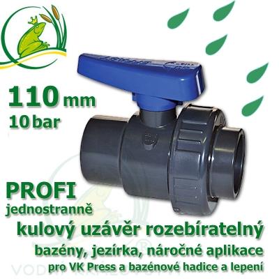 kulový ventil 110 jednostranně rozebíratelný, profi
