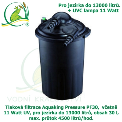 Tlaková filtrace Aquaking Pressure PF30,  včetně 11 Watt UV, pro jezírka do 13000 litrů, obsah 30 l, max. průtok 4500 litrů/hod.