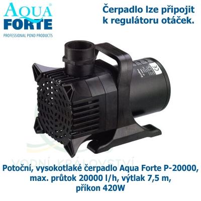 Potoční, vysokotlaké čerpadlo Aqua Forte P-20000, max. průtok 20000 l/h, výtlak 7,5 m, příkon 420W